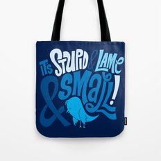 Stupid Twitter! Tote Bag