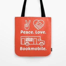 Peace. Love. Bookmobile Tote Bag