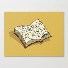 Readin' is for Rich Folk! Canvas Print