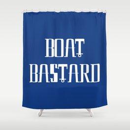 Boat Bastard Shower Curtain