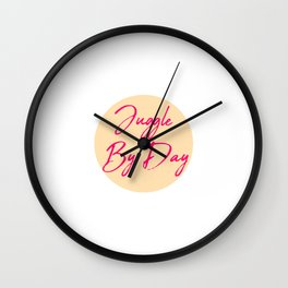 Juggle by Day Fun Juggling Quote Wall Clock