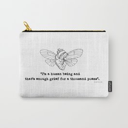 """I'm a human being"" by Jasp Galanier Carry-All Pouch"