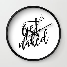 Get Naked Sign, Quote Prints,Nursery Poster,Kids Bathroom Wall Art,Baby Print,Shower Quote, Wall Clock