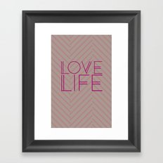 LOVE LIFE Framed Art Print