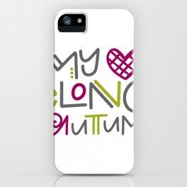 My Heart Belongs to Autumn iPhone Case