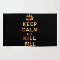 kill bill Area & Throw Rugs featuring Keep Calm and Kill Bill by SOULTHROW