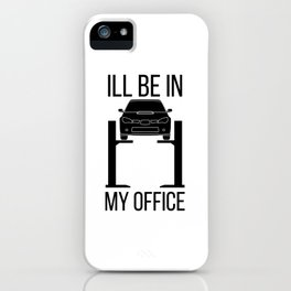 Car Dad Ill Be In My Office Dad Build Hot Rods Retro Men Race Hotrod Auto Mechanic Tuner Race  iPhone Case