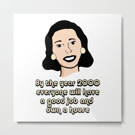 By The Year 2000 Metal Print