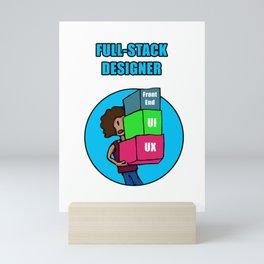 Full-Stack Designer Mini Art Print