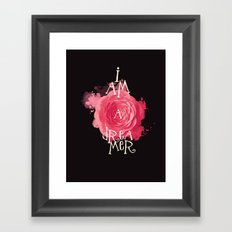 I Am A Dreamer Framed Art Print