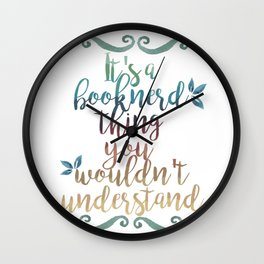 it's a booknerd thing Wall Clock