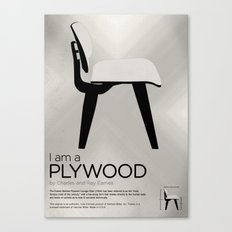 Chairs - A tribute to seats: I'm a Plywood (poster) Canvas Print