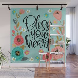 Pretty Not-So-Swe*ry: Bless Your Heart Wall Mural