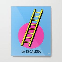 La Escalera Mexican Loteria Card Metal Print