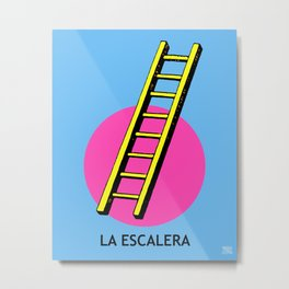 La Escalera Mexican Loteria Card Metal Print