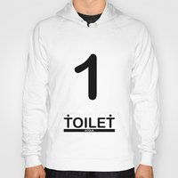 toilet Hoodies featuring TOILET CLUB #1 by Toilet Club