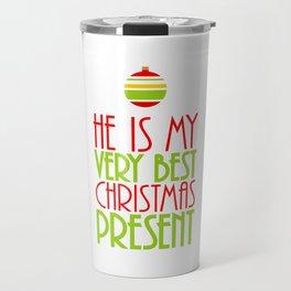 He is My Very Best Christmas Present Travel Mug