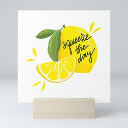 Squeeze - The - Day Mini Art Print