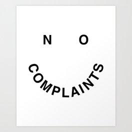 No Complaints Black + White Art Print