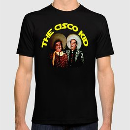 The Cisco Kid T-shirt