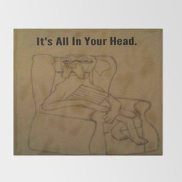 It's All In Your Head Throw Blanket