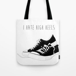 I HATE HIGH HEELS _ SHOES CONVERSE  Tote Bag