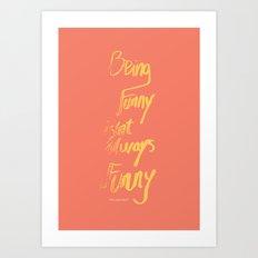 not funny Art Print