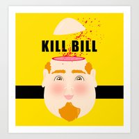 kill bill Art Prints featuring Kill Bill by Frikaditas T-Shirts