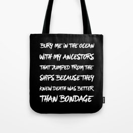Bury Me In The Ocean Tote Bag