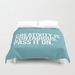 Creativity is Contagious  Duvet Cover