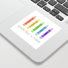 Colorful and Kind Crayons Sticker