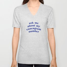Ask me about my enneagram number Unisex V-Neck