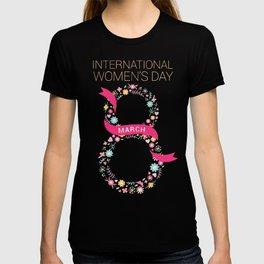 International Women's Day March 8 T-shirt