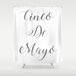 Happy Cinco De Mayo Black and white Typography Shower Curtain