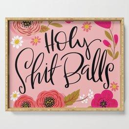 Pretty Swe*ry: Holy Shit Balls Serving Tray