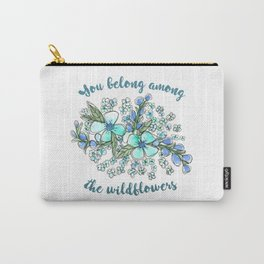 You belong among the wildflowers. Tom Petty quote. Watercolor illustration. Carry-All Pouch