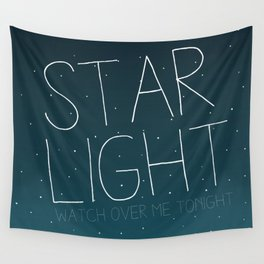 STAR LIGHT WATCH OVER ME TONIGHT Wall Tapestry