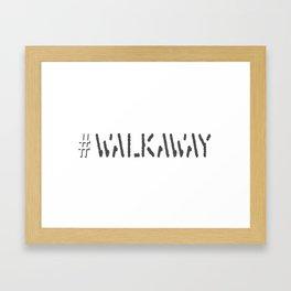 Hashtag Walkaway Framed Art Print