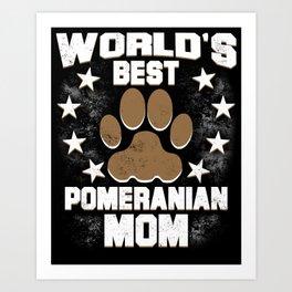 World's Best Pomeranian Mom Art Print