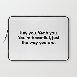 Beautiful Quote Laptop Sleeve
