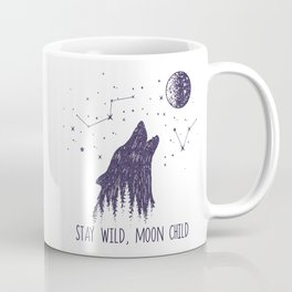 Stay Wild, Moon Child Coffee Mug