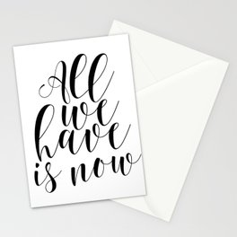 Typography Print All We Have Is Now Print Printable Wall Art Motivational Print Printable Quote Stationery Cards