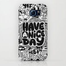 HAVE A NICE DAY Galaxy S7 Slim Case