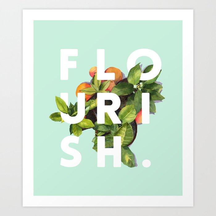Flourish #society6 #buyart #typography #artprint Art Print