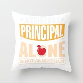 School Assistant Principal Elementary Highschool Teacher Throw Pillow