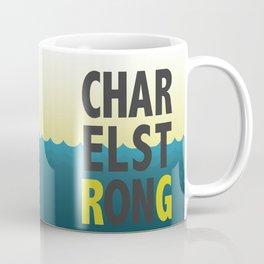 Charleston Strong Coffee Mug