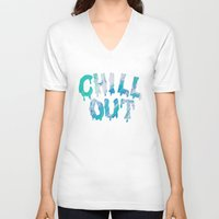 chill V-neck T-shirts featuring chill out by lustruos