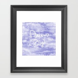 Dream Big Violet Framed Art Print