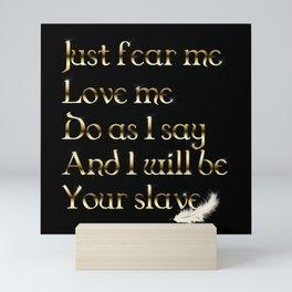 Just Fear Me (black bg) Mini Art Print