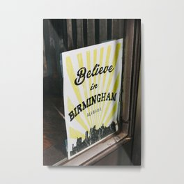 Believe in Birmingham Metal Print